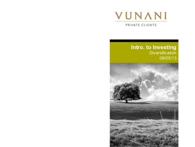 Intro. to InvestingDiversification09/05/13