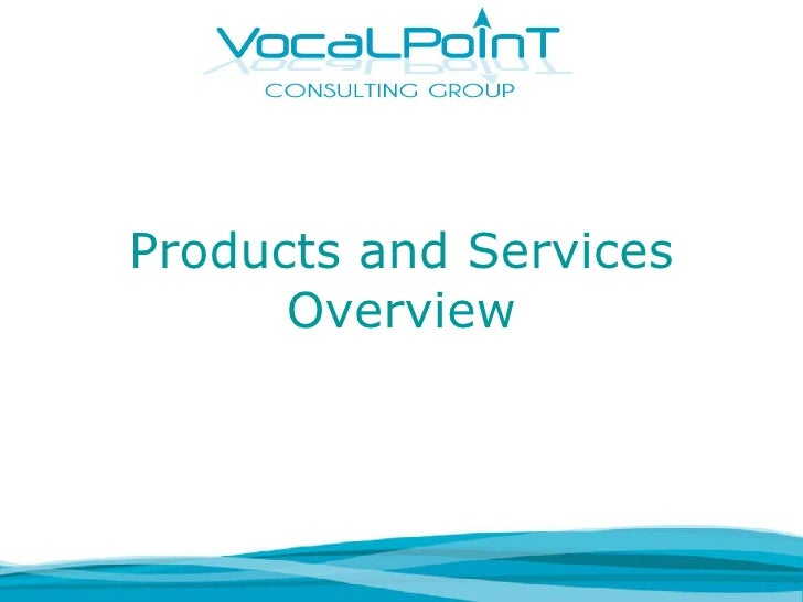 Products and Services Overview