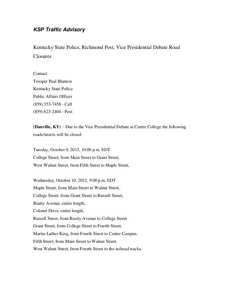 KSP Traffic AdvisoryKentucky State Police, Richmond Post, Vice Presidential Debate RoadClosuresContact:Trooper Paul Blanto...