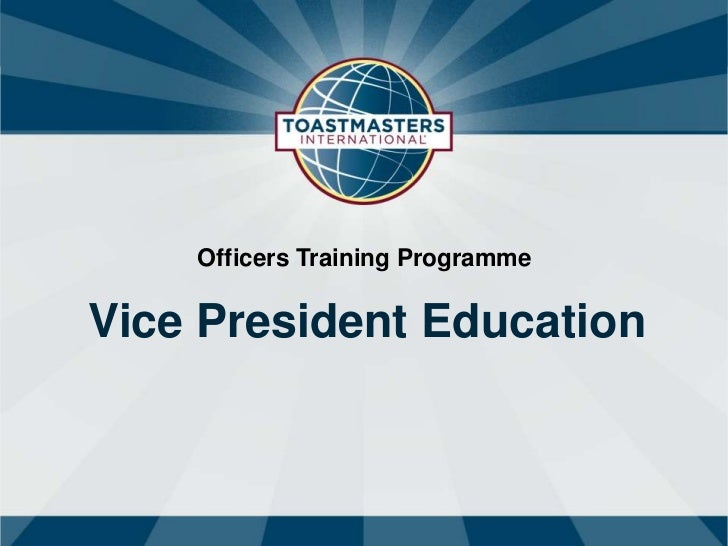 Officers Training ProgrammeVice President Education