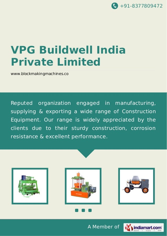 +91-8377809472  VPG Buildwell India Private Limited www.blockmakingmachines.co  Reputed  organization  engaged  in  manufa...