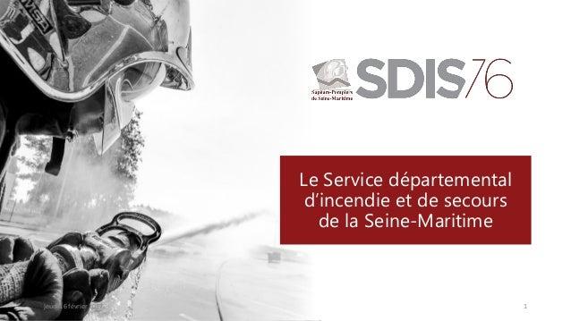 Le Service départemental d'incendie et de secours de la Seine-Maritime