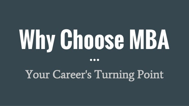 Why Choose MBA Your Career's Turning Point