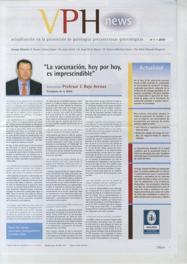 actualización en la prevención de patologías precancerosas ginecológicas     n° 1 — 2010  Consejo EditorialrDr.  Ramón Cis...