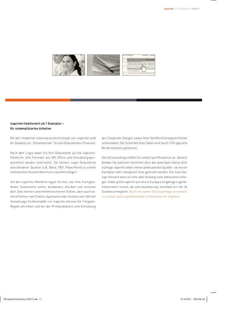 viaprinto : // Funktionen / Seite 9viaprinto funktioniert ab 1 Exemplar –für unkompliziertes ArbeitenMit der modernen Info...
