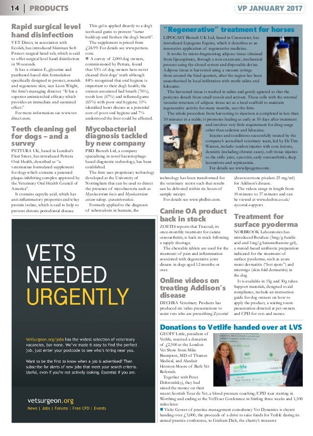 14 PRODUCTS VP JANUARY 2017 Rapid surgical level hand disinfection VET Direct, in association with Ecolab, has introduced ...