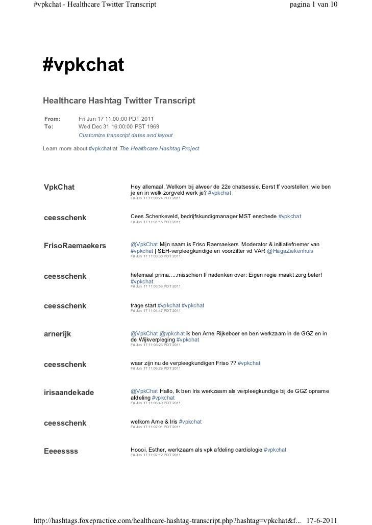 #vpkchat - Healthcare Twitter Transcript                                                            pagina 1 van 10   #vpk...