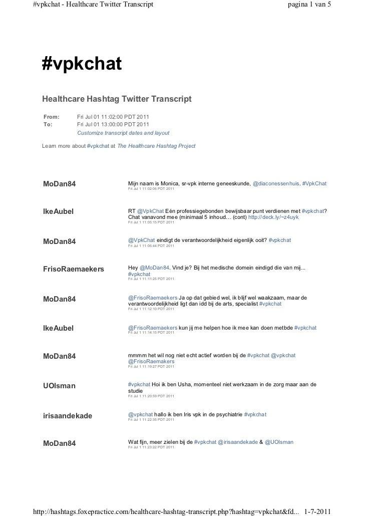 #vpkchat - Healthcare Twitter Transcript                                                           pagina 1 van 5   #vpkch...