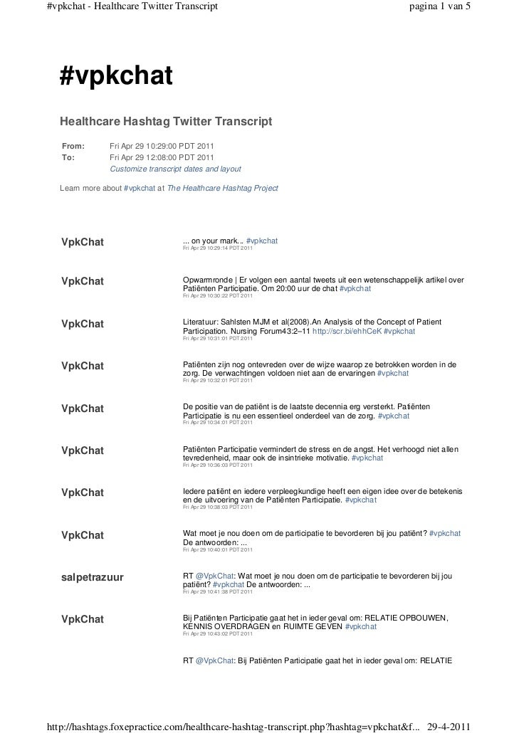 #vpkchat - Healthcare Twitter Transcript                                                              pagina 1 van 5   #vp...