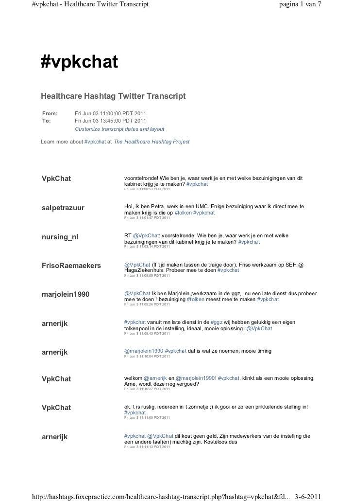 #vpkchat - Healthcare Twitter Transcript                                                                   pagina 1 van 7 ...