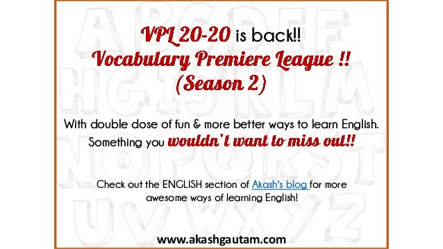 www.akashgautam.com is back!! With double dose of fun & more better ways to learn English. Something you Check out the ENG...