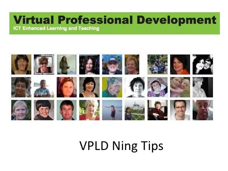 VPLD Ning Tips<br />