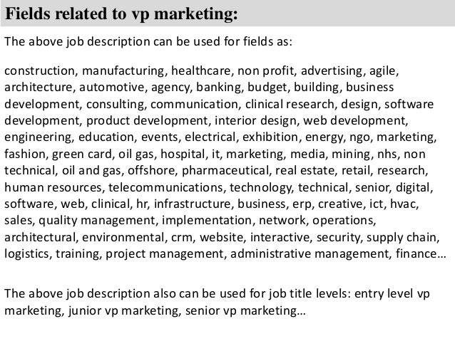 ... 8. Fields Related To Vp Marketing: The Above Job Description ...