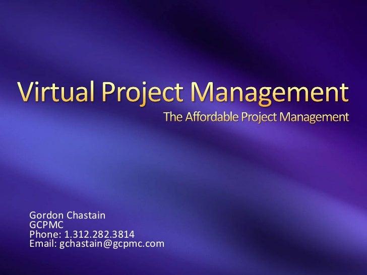 Gordon Chastain GCPMC Phone: 1.312.282.3814 Email: gchastain@gcpmc.com