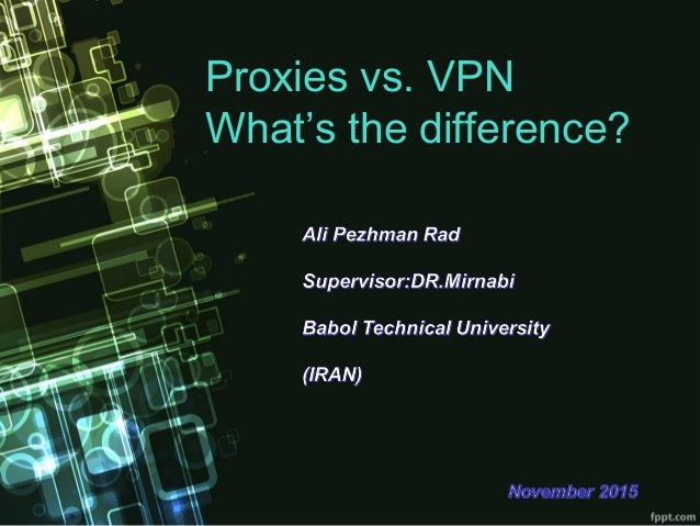VPN vs. PROXY