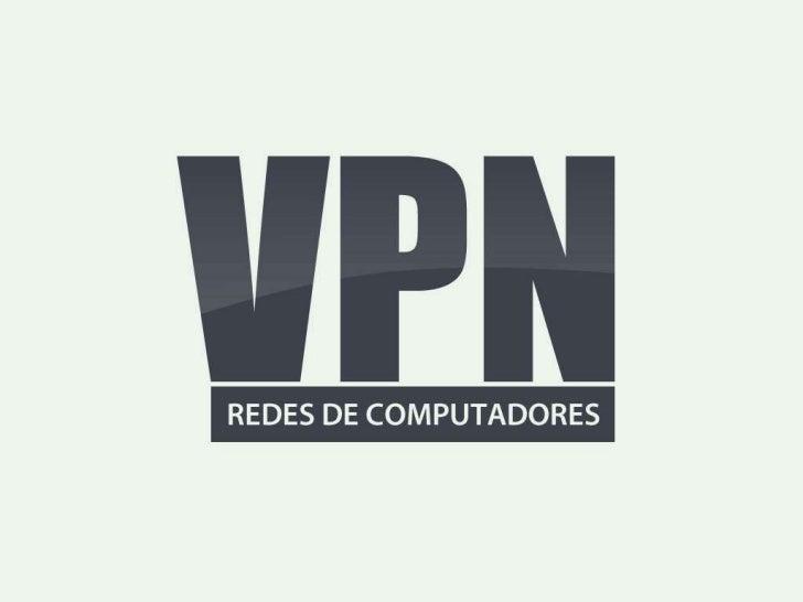 VPN - Redes de Computadores