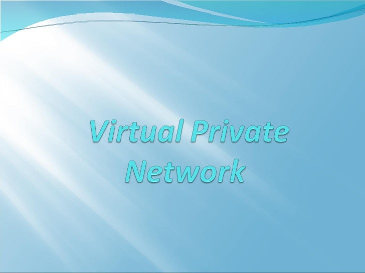 :(Virtual Private Network (VPN VPN network provides the same secure site to site network  connectivity for remote user o...