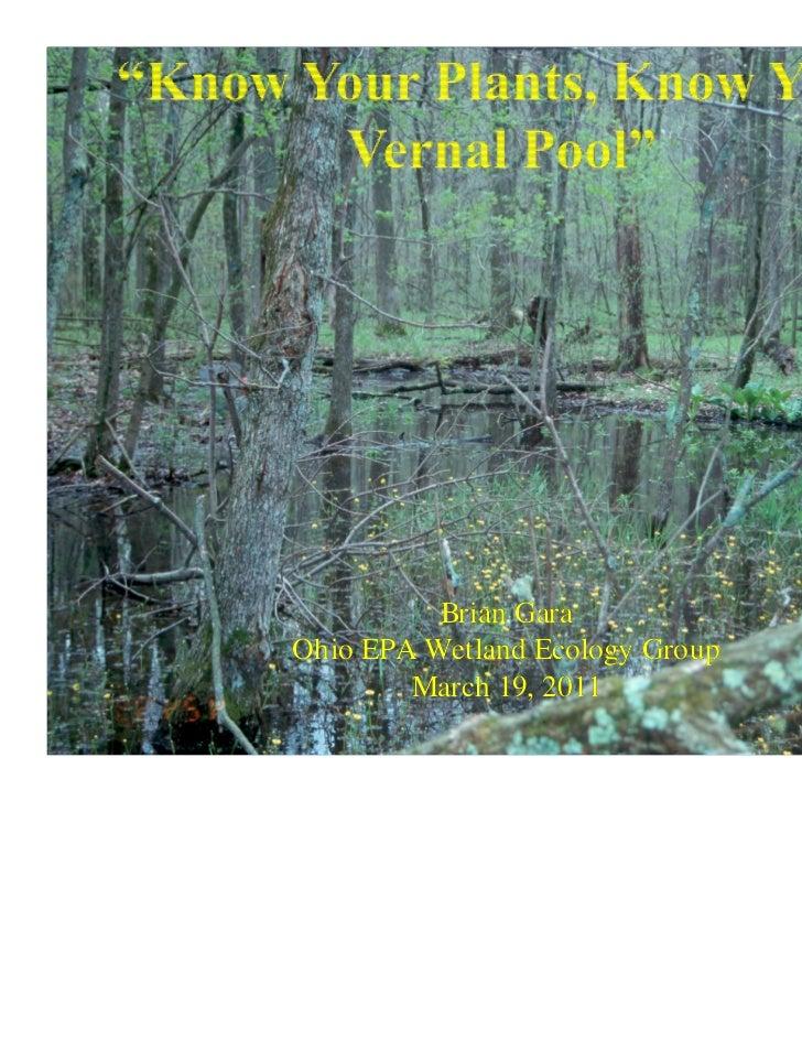 Brian GaraOhio EPA Wetland Ecology Group        March 19, 2011