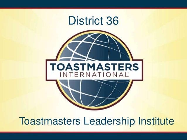 District 36Toastmasters Leadership Institute