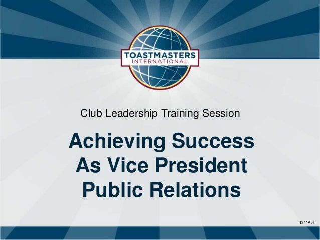 Club Leadership Training SessionAchieving SuccessAs Vice President Public Relations                                    131...
