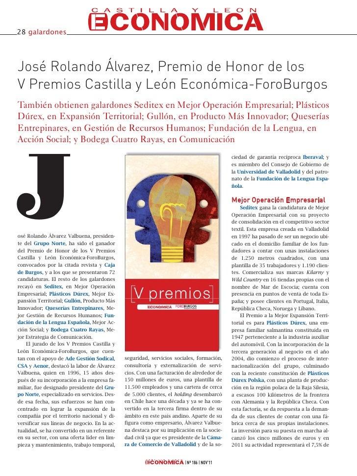 28 galardonesJosé Rolando Álvarez, Premio de Honor de losV Premios Castilla y León Económica-ForoBurgosTambién obtienen ga...