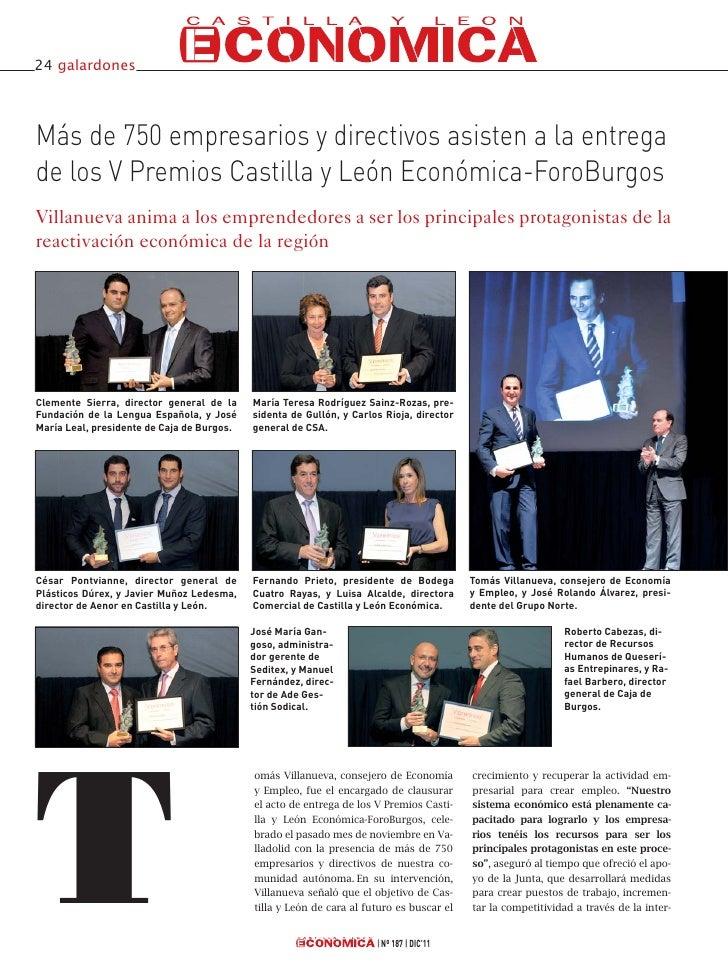 24 galardonesMás de 750 empresarios y directivos asisten a la entregade los V Premios Castilla y León Económica-ForoBurgos...