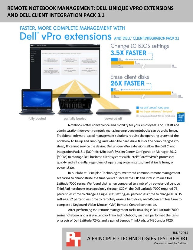 JUNE 2014 A PRINCIPLED TECHNOLOGIES TEST REPORT Commissioned by Dell Inc. REMOTE NOTEBOOK MANAGEMENT: DELL UNIQUE VPRO EXT...