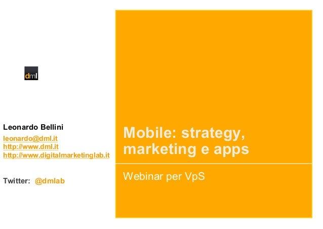 Leonardo Bellinileonardo@dml.it                     Mobile: strategy,http://www.dml.ithttp://www.digitalmarketinglab.it   ...