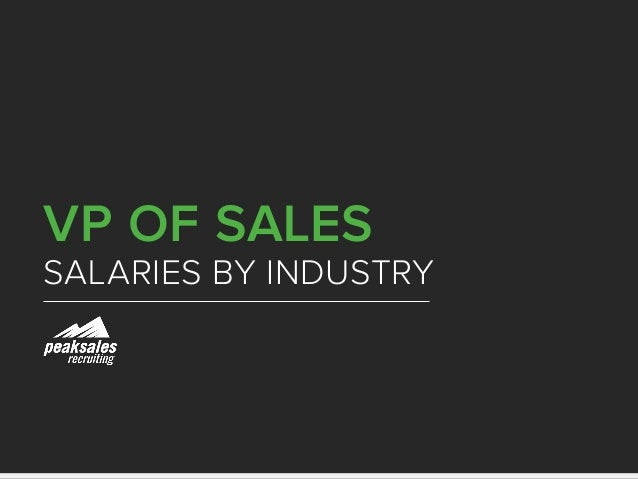 VP of Sales Industry Salary Guide