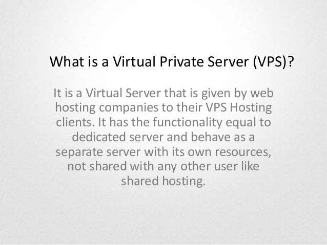 What is a Virtual Private Server (VPS)? It is a Virtual Server that is given by web hosting companies to their VPS Hosting...