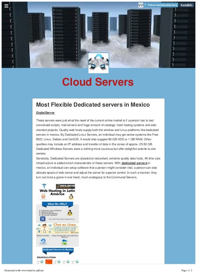 Cloud Servers Most Flexible Dedicated servers in Mexico DigitalServer These servers were just what the need of the current...