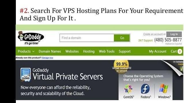 Steps To Get VPS Hosting For Your Website Slide 3