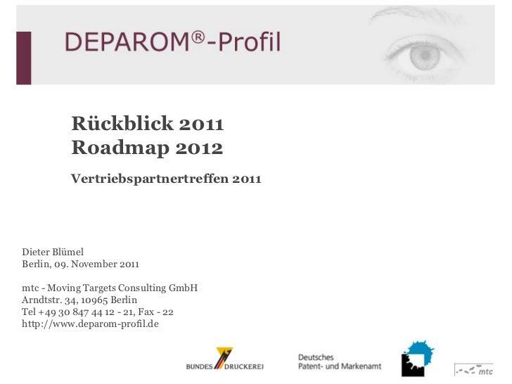 Rückblick 2011          Roadmap 2012          Vertriebspartnertreffen 2011Dieter BlümelBerlin, 09. November 2011mtc - Movi...