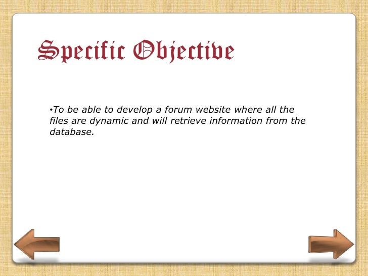 Specific Objective •To be able to develop a maintenance for the system.