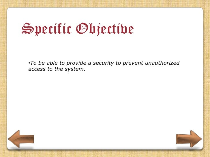 Specific Objective •To be able to develop that will have a verification process for all its alumni registrant.