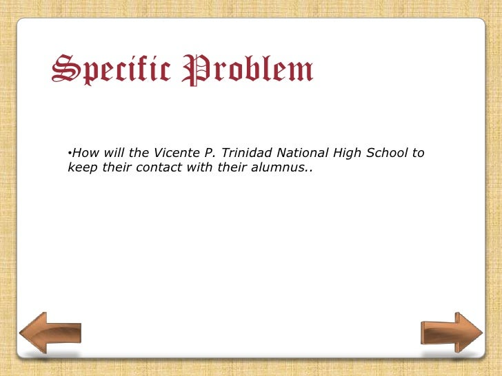 Specific Problem •How will the school keep the maintenance for the system.
