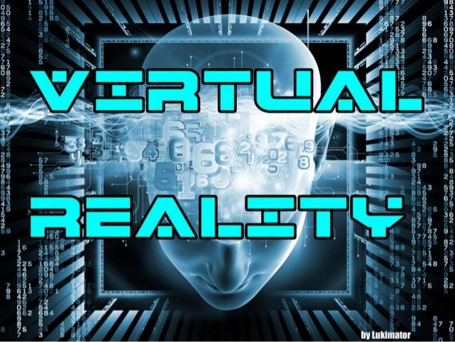 virtual reality the past the present Virtual reality is currently the hot new thing in the world of gaming if these technology giants actually execute on.