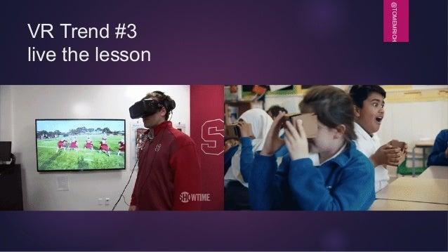 @TOMEMRICH VR Trend #3 live the lesson