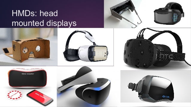 @TOMEMRICH HMDs: head mounted displays