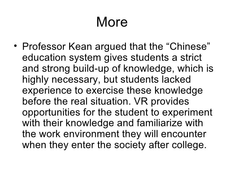 """More  <ul><li>Professor Kean argued that the """"Chinese"""" education system gives students a strict and strong build-up of kno..."""