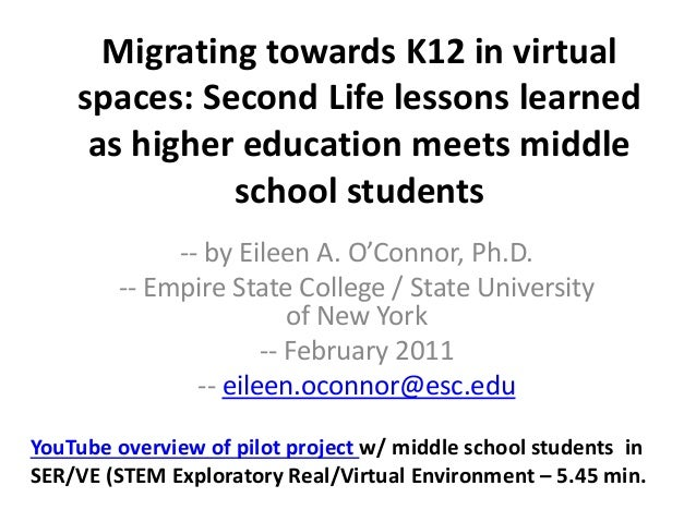 Migrating towards K12 in virtual spaces: Second Life lessons learned as higher education meets middle school students -- b...