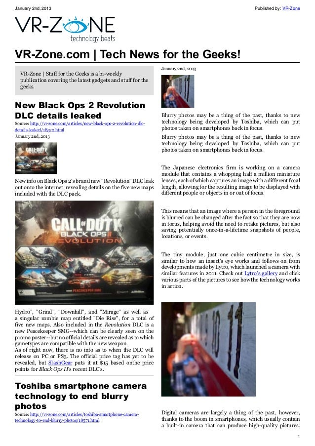 January 2nd, 2013 Published by: VR-Zone 1 VR-Zone.com | Tech News for the Geeks! VR-Zone | Stuff for the Geeks is a bi-wee...