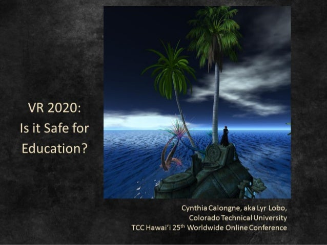 Vr 2020 is vr safe for education tcc25th