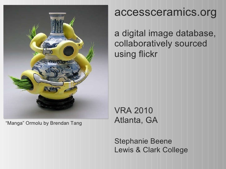 "accessceramics.org     a digital image database, collaboratively sourced using flickr "" Manga"" Ormolu by Brendan Tang   St..."