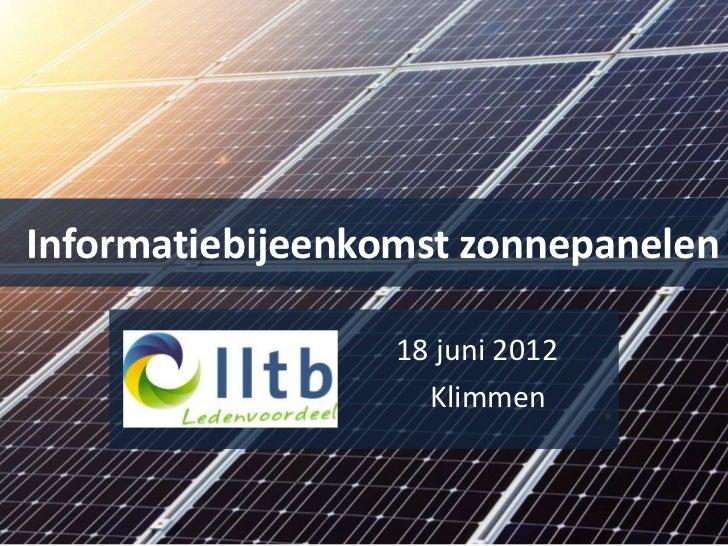 Informatiebijeenkomst zonnepanelen                  18 juni 2012                    Klimmen