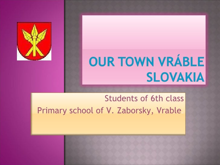 Students of 6th class Primary school of V. Zaborsky, Vrable .