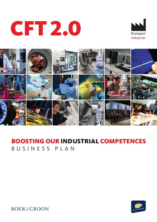 BOOSTING OUR INDUSTRIAL COMPETENCES B U S I N E S S P L A N CFT 2.0