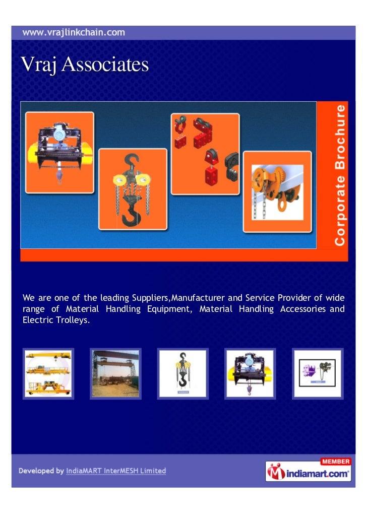 We are one of the leading Suppliers,Manufacturer and Service Provider of widerange of Material Handling Equipment, Materia...