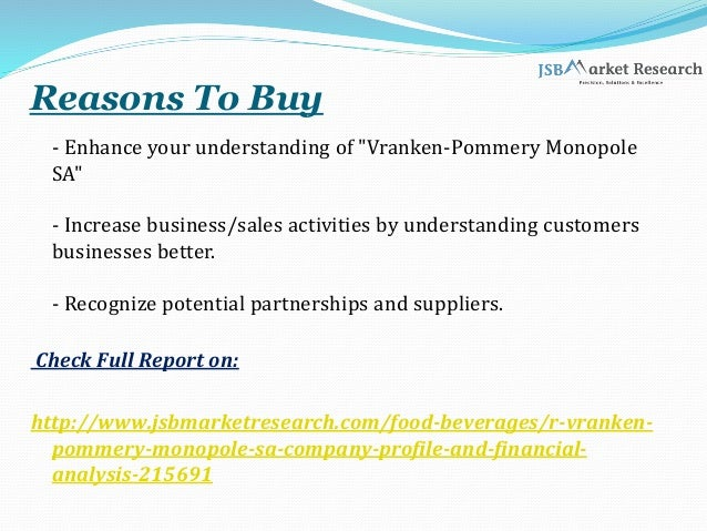 """Reasons To Buy - Enhance your understanding of """"Vranken-Pommery Monopole SA"""" - Increase business/sales activities by under..."""