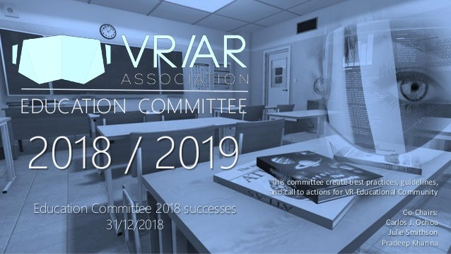 VRARA Portadas 2018 EDUCATION COMMITTEE 2018 / 2019 This committee create best practices, guidelines, and call to actions ...